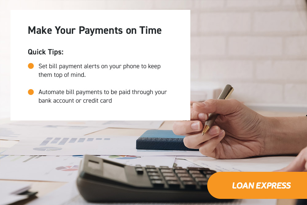 Make Your Payments on Time